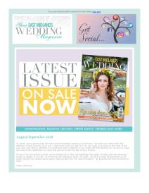 Your East Midlands Wedding magazine - August 2018 newsletter