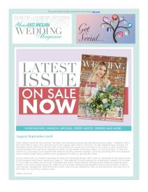 Your East Anglian Wedding magazine - August 2018 newsletter