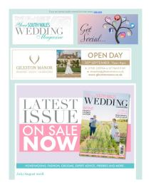 Your South Wales Wedding magazine - August 2018 newsletter