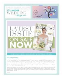 Your Yorkshire Wedding magazine - August 2018 newsletter