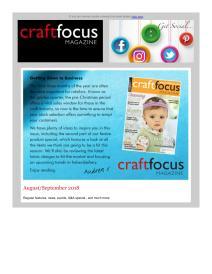 Craft Focus magazine - September 2018 newsletter