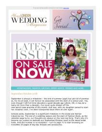 Your London Wedding magazine - September 2018 newsletter