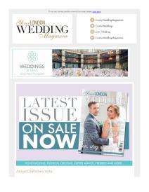 Your London Wedding magazine - January 2019 newsletter