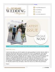 Your East Midlands Wedding magazine - May 2019 newsletter