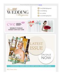Your Kent Wedding magazine - May 2019 newsletter