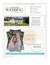 Your East Midlands Wedding magazine - July 2019 newsletter