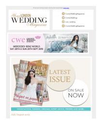 Your London Wedding magazine - August 2019 newsletter