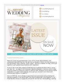 Your North West Wedding magazine - August 2019 newsletter