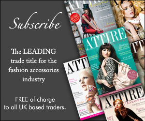 Attire Accessories - the leading trade magazine for the fashion accessories industry